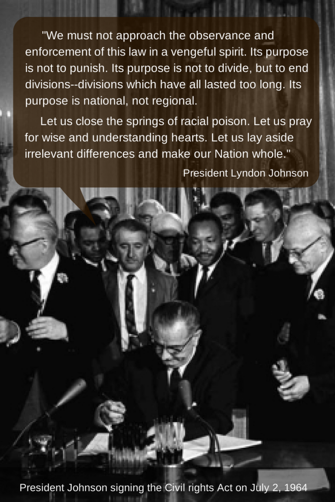 President Johnson signing the Civil Rights Act on July 2, 1964