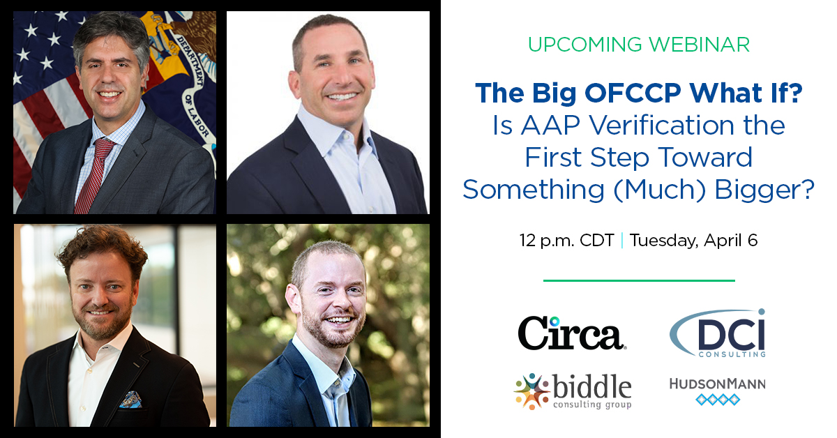 """Circa webinar: """"The Big OFCCP What If - Is AAP Verification the First Step Toward Something Much Bigger?"""""""